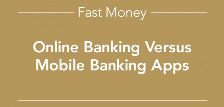 picture of online banking versus mobile banking apps